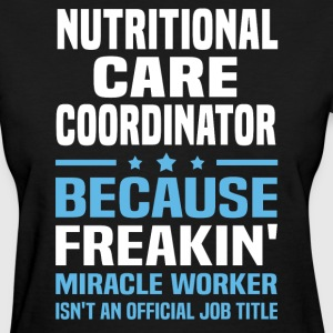 Nutritional Care Coordinator - Women's T-Shirt