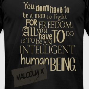 Be An Intelligent Human Being - Men's T-Shirt by American Apparel