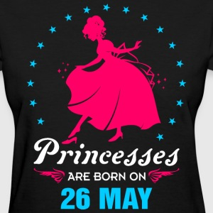 Priencess are Born on 26 May - Women's T-Shirt