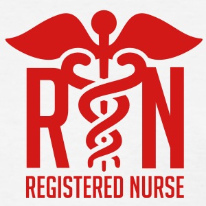Nurse Shirt - RN - Registered Nurse - Women's T-Shirt