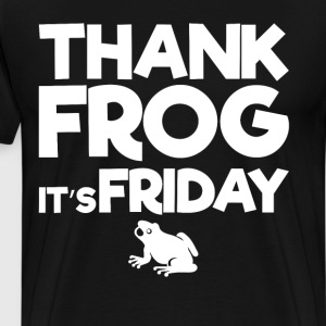 Thank Frog It's Friday Amphibian Joke T-Shirt T-Shirts - Men's Premium T-Shirt