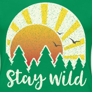 STAY WILD - Women's Premium T-Shirt