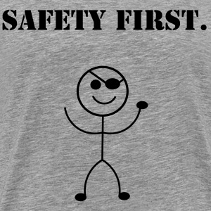 SAFETY FIRST - Men's Premium T-Shirt