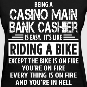 Casino Main Bank Cashier - Women's T-Shirt