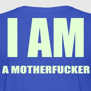 LADIES I AM A MOTHERFUCKER T-SHIRT - Women's T-Shirt
