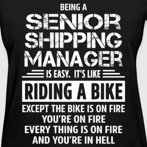 Senior Shipping Manager - Women's T-Shirt