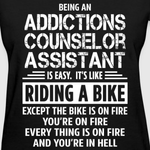 Addictions Counselor Assistant - Women's T-Shirt