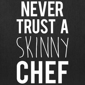 A Skinny Chef Funny Quote Bags & backpacks - Tote Bag