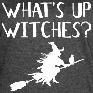 WHAT'S UP WITCHES? - Women's Vintage Sport T-Shirt