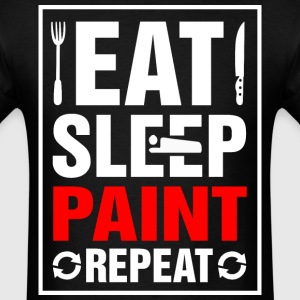 Eat Sleep Paint Repeat - Men's T-Shirt