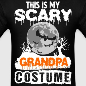 This is my Scary Grandpa Costume - Men's T-Shirt