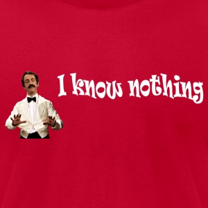 I know nothing, but you know less - Men's T-Shirt by American Apparel