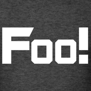 Foo! - Men's T-Shirt
