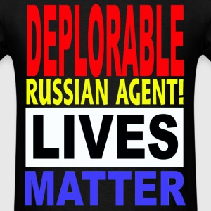 RUSSIAN AGENT LIVES MATTER 1 - Men's T-Shirt