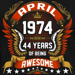 April 1974 44 Years Of Being Awesome T-Shirts - Men's Premium T-Shirt