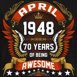 April 1948 70 Years Of Being Awesome T-Shirts - Men's Premium T-Shirt