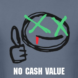 No Cash Value - Men's Tee - Men's T-Shirt