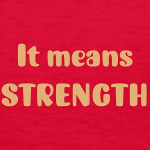Meaning of Martial Arts: Strength Girls T shirt in red - Kids' T-Shirt