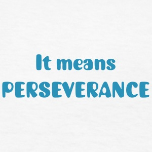 Meaning of Black Belt: Perseverance girls T shirt in white - Kids' T-Shirt