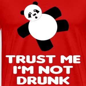 TRUST ME I'M NOT DRUNK - Men's Premium T-Shirt