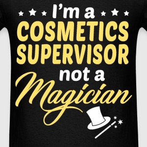 Cosmetics Supervisor - Men's T-Shirt