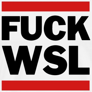 Fuck WSL white - Men's Premium T-Shirt