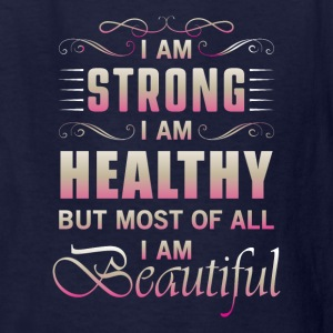 Strong Healthy Beautiful Kids' Shirts - Kids' T-Shirt
