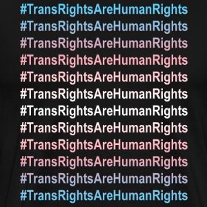 Trans Rights Human Rights Slogan - Men's Premium T-Shirt
