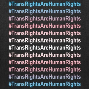 Trans Rights Human Rights Slogan - Tote Bag