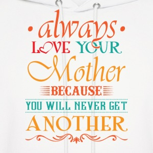 Love your mother Hoodies - Men's Hoodie