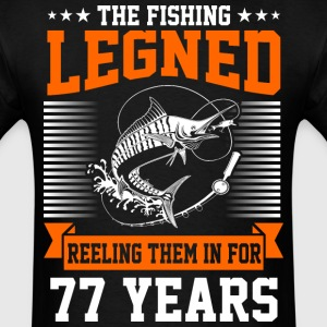 The Fishing Legend Reeling Them In For 77 Years - Men's T-Shirt