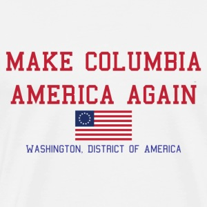 Make Columbia America Again - Men's Premium T-Shirt