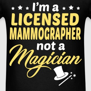 Licensed Mammographer - Men's T-Shirt