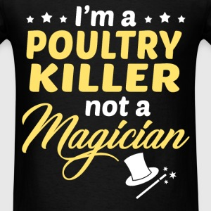 Poultry Killer - Men's T-Shirt