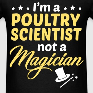 Poultry Scientist - Men's T-Shirt