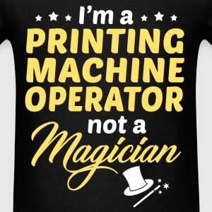 Printing Machine Operator - Men's T-Shirt
