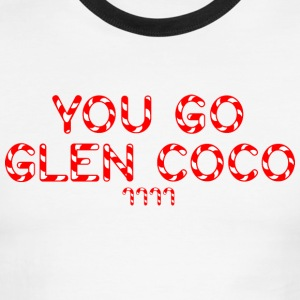 Men's 'You Go Glen Coco' Ringer Tee - Men's Ringer T-Shirt