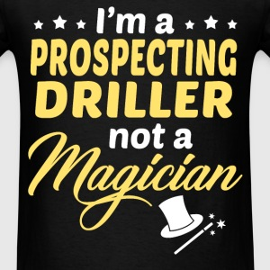 Prospecting Driller - Men's T-Shirt