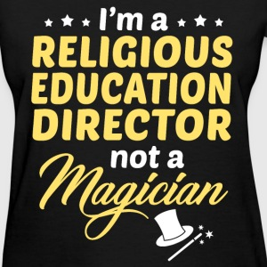 Religious Education Director - Women's T-Shirt