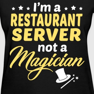Restaurant Server - Women's T-Shirt