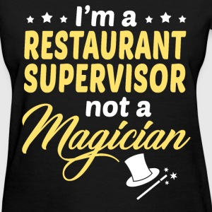 Restaurant Supervisor - Women's T-Shirt