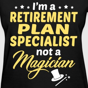 Retirement Plan Specialist - Women's T-Shirt