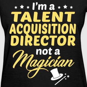 talent acquisition director womens t shirt - Talent Acquisition Consultant