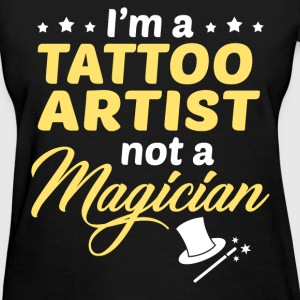 Tattoo Artist - Women's T-Shirt