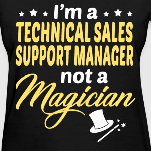 Technical Sales Support Manager - Women's T-Shirt