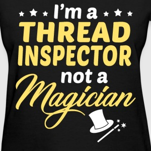 Thread Inspector - Women's T-Shirt