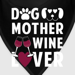 Dog mother wine lover Caps - Bandana