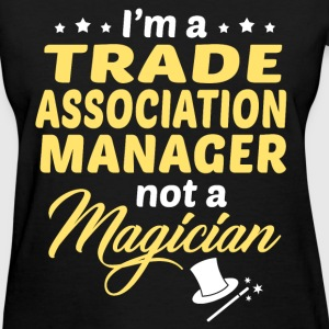 Trade Association Manager - Women's T-Shirt