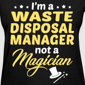 Waste Disposal Manager - Women's T-Shirt