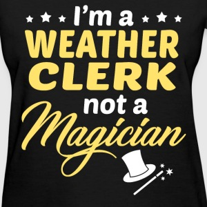 Weather Clerk - Women's T-Shirt